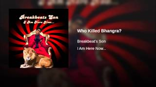 Who Killed Bhangra?