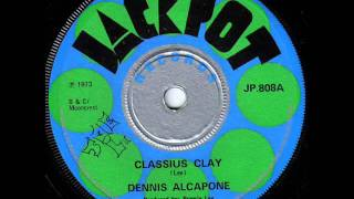 Dennis Alcapone - Cassius clay.