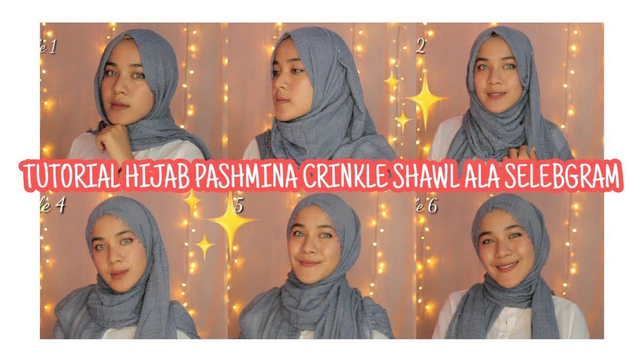 Tutorial Hijab Pashmina Crinkle Shawl Ala Selebgram By Metri Arindi Youtube