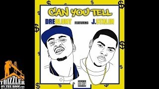 Dre Blunt ft. J. Stalin - Can You Tell [Thizzler.com]