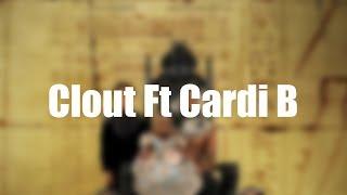 Offset - Clout Ft Cardi B (Lyrics)