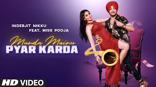 Munda Mainu Pyar Karda (Miss Pooja, Inderjit Nikku) Mp3 Song Download