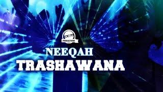 Neeqah - Trashawna [Club Life Riddim] September 2016