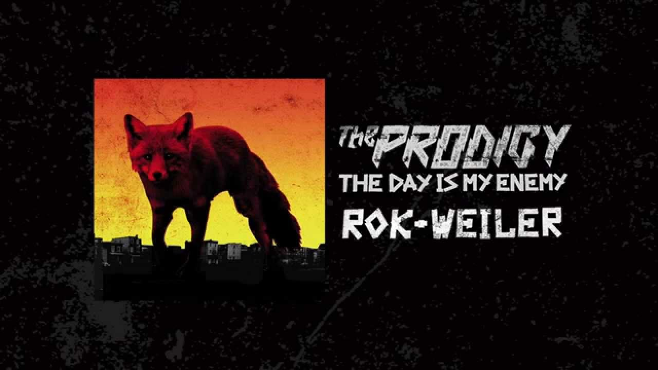 the-prodigy-rok-weiler-the-prodigy