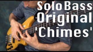 Zander Zon - Solo Bass Composition (HD) - 'Chimes'