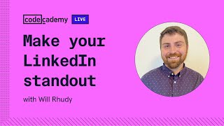 Make your LinkedIn profile standout with Will Rhudy