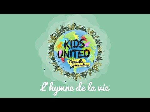 """Kids United Nouvelle Génération - """"L'hymne De La Vie """" 🌎 (Lyrics Video)"""
