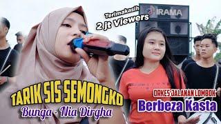 Download lagu Tarik Sis Semongko | Nia Dirgha - Bunga & Berbeza Kasta | Orkes Jalanan Lombok Irama Indonesia