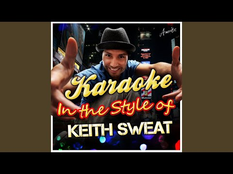 I Want Her (In the Style of Keith Sweat) (Karaoke Version)