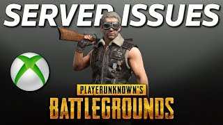 Current PUBG Live Server Issues On Xbox One - PUBG Corp Response