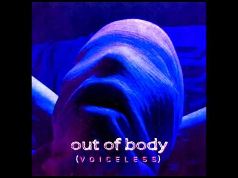Out Of Body - Voiceless (2017) Full Album