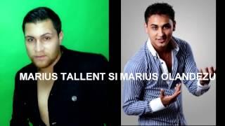 MARIUS OLANDEZU SI MARIUS TALLENT - FEMEIA MODEL New 2013 H I T
