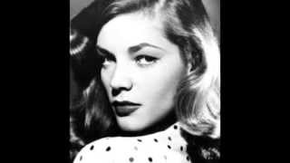 LAUREN BACALL You Fascinate Me So