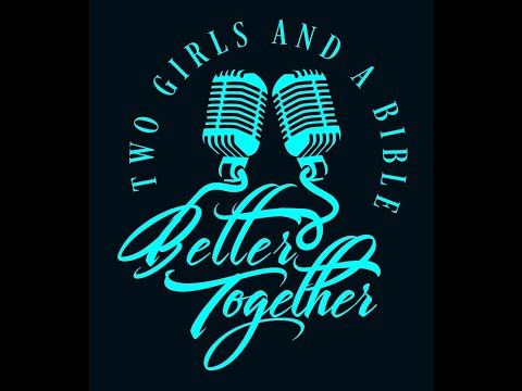 Download Better Together - How to Grow faith (Episode 57)