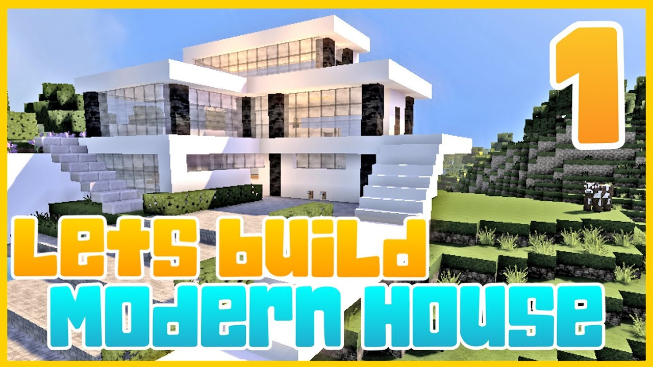 Minecraft Lets Build Modern House 2 Part 1 YouTube