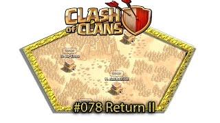 Let's play Clash Of Clans #078 - Return II [Deutsch / German][LP iOS IPhone]