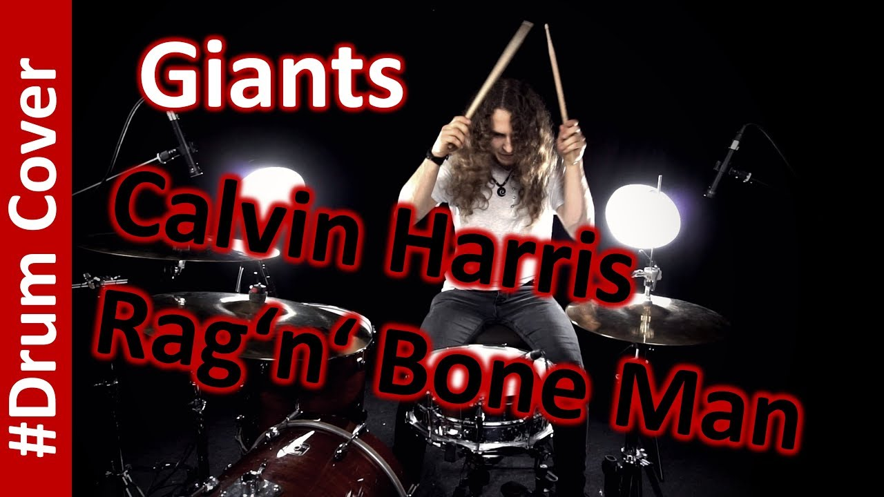 Giant Calvin Harris, Rag'n'Bone Man Drum Cover (with inspiration) image