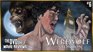 An American Werewolf In London   The DVD Shelf Movie Reviews #6 [Re-Upload]