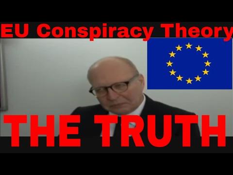 Alarming EU Conspiracy Theory - The Truth