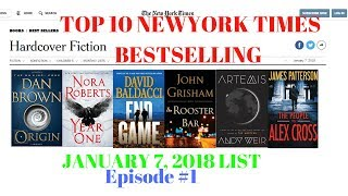 Ep #1-Top 10 NewYork Times Bestselling Hard Fiction Novels|January 7, 2018