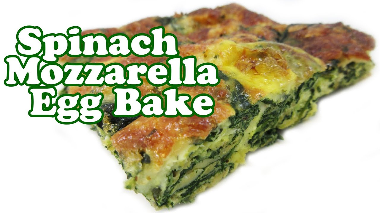 Spinach And Mozzarella Egg Bake Recipe — Dishmaps