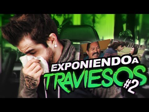 COMENTANDO 'EXPONIENDO A TRAVIESOS' #2