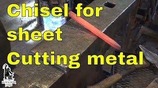 Making a pair of chisels for sheet metal