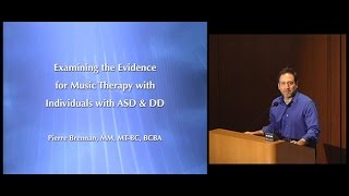 Examining the Evidence for Music Therapy with Individuals with ASD and DD