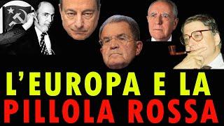 L'EUROPA E LA PILLOLA ROSSA
