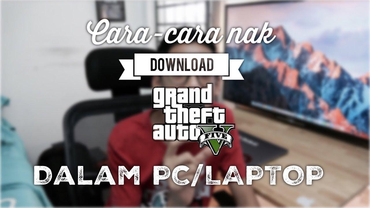 gta 5 download in laptop