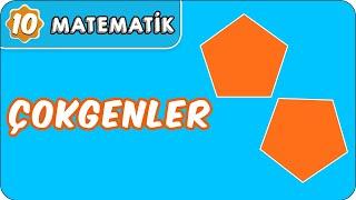Çokgenler   10. Sınıf Matematik