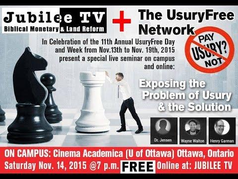 Jubilee TV#10: The 11th Annual UsuryFree Day U of Ottawa