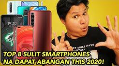 TOP 8 SULIT SMARTPHONES NA DAPAT ABANGAN NGAYONG 2020!