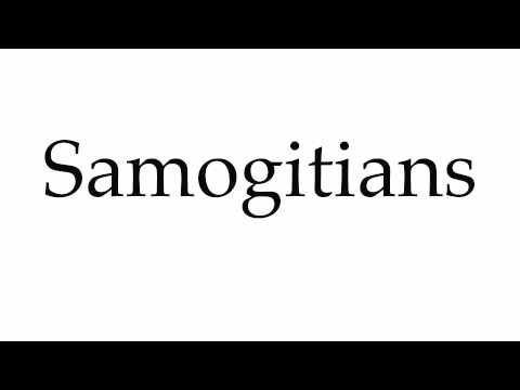 How to Pronounce Samogitians