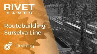 Доступна відео: Routebuilding лінії Сурсельва для залізничного симулятора.