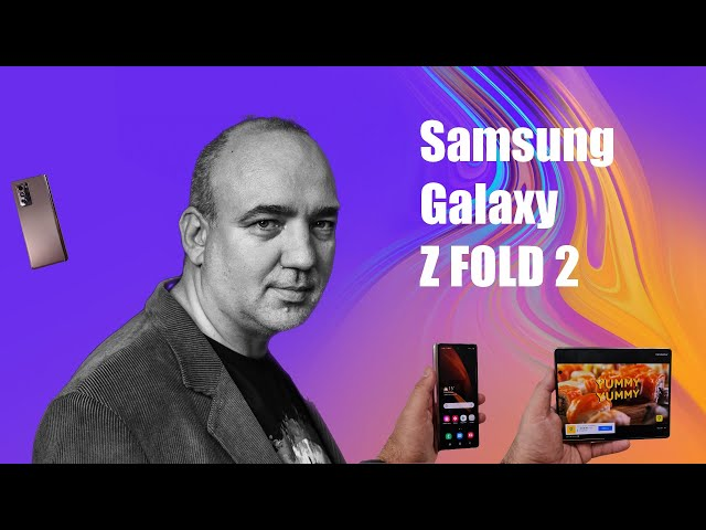 Samsung Galaxy Z Fold 2 review final: preț mare, dar viitorul sună bine