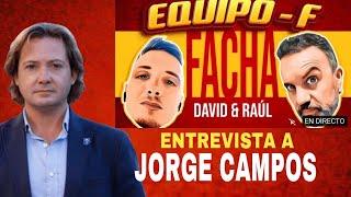 EQUIPO F - Entrevista con JORGE CAMPOS Diputado por VOX Baleares