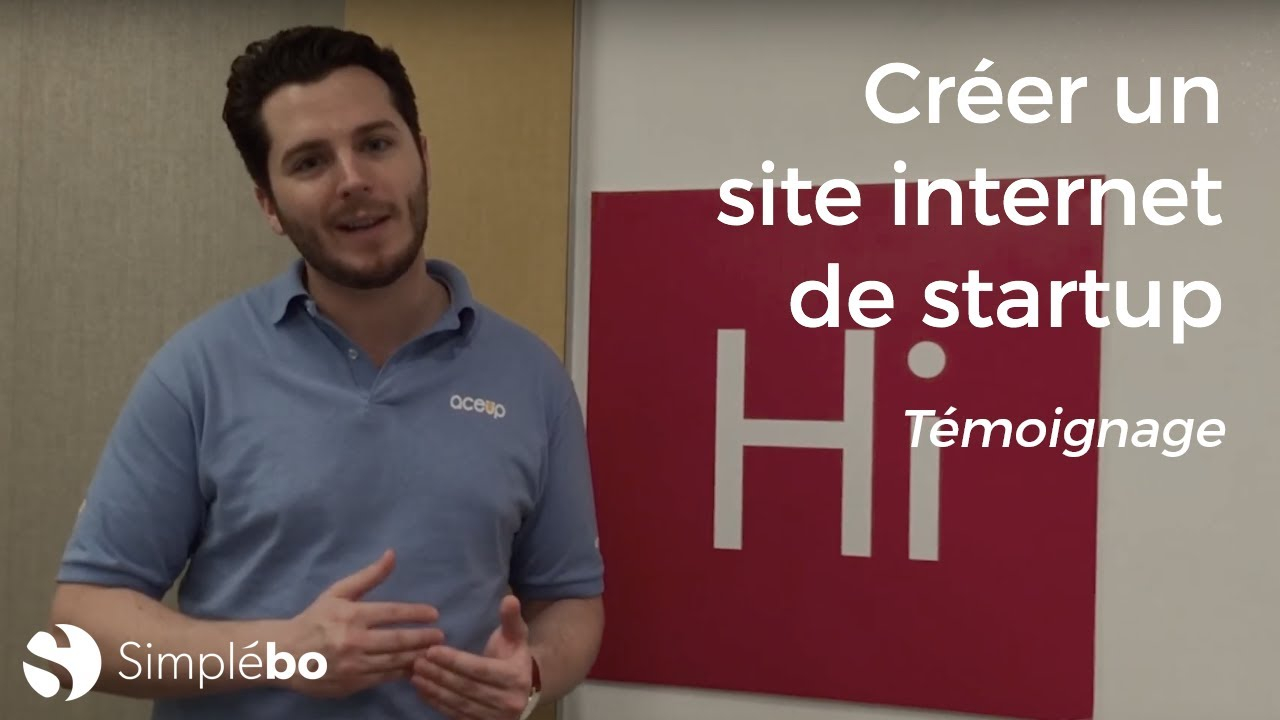 Entrepreneurs créez un site internet de Startup - Témoignage client Simplébo - Guillaume Foussier