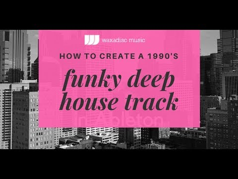 Free Ableton Template and samples for Deep Funky House Tutorial