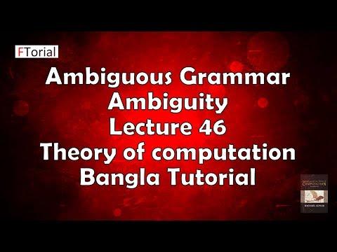 Ambiguous Grammar   Ambiguity   CFG   Lecture 46   Theory of computation Bangla Tutorial