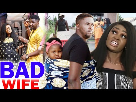 Download Bad Wife Full Movie Season 7&8  - Chizzy Alichi 2020 Latest Nigerian Nollywood Movie Full HD