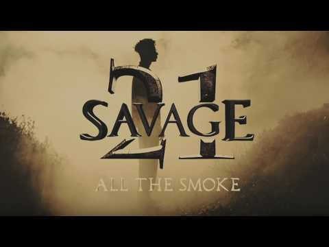 Thumbnail: 21 Savage - All The Smoke (Official Audio)