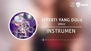 UNGU - Seperti Yang Dulu (Instrumen buat cover lagu)