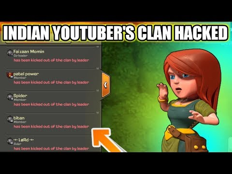 INDIAN YOUTUBER'S LVL13 CLAN HACKED IN CLASH OF CLANS 2018