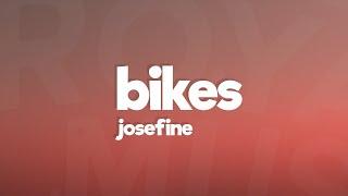 Josefine - Bikes (Lyrics)