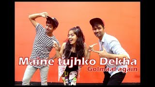 Maine Tujhko Dekha dance choreography Golmaal Again I Vicky and aakanksha