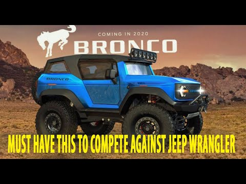 2021 Ford Bronco🐎🐎Must Have This to Beat Jeep Wrangler🚙🚙and become another Jeep Killer💀💀