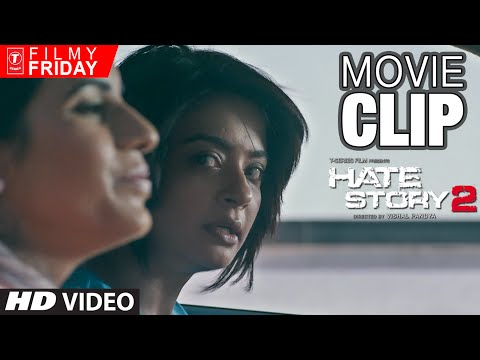 HATE STORY 2 MOVIE CLIPS - Surveen...