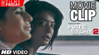 HATE STORY 2 MOVIE CLIPS - Surveen Chawla's Innocent Behavior
