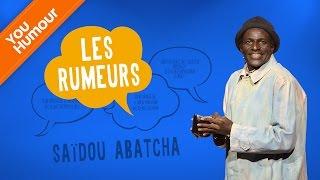 SAÏDOU ABATCHA - Les rumeurs